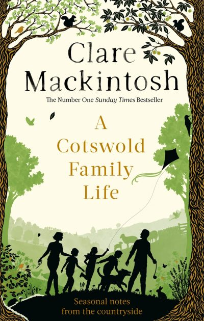 A Cotswold Family Life by Clare Mackintosh - Book Cover